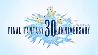 Download FINAL FANTASY 30TH ANNIVERSARY – Timeless Legacy Trailer Video
