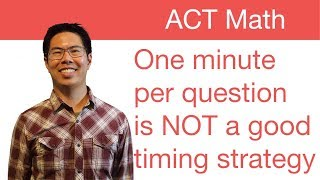Download Best ACT Math Prep Strategies, Tips, and Tricks - Work Faster at the Beginning Video
