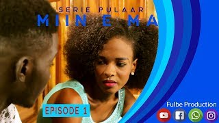 Download Serie Pulaar MIIN E MA Episode 1 Video