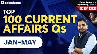Download Top 100 Current Affairs 2019 Questions | January to May | GK for RRB, SSC, SBI PO & SBI Clerk 2019 Video