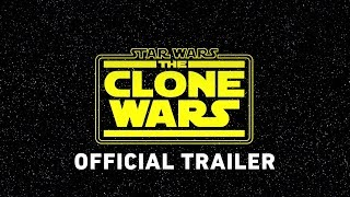 Download Star Wars: The Clone Wars Official Trailer Video
