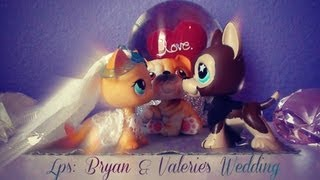 Download Lps: Bryan & Valerie's Wedding Part 1 Video
