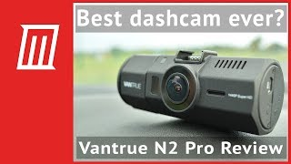 Download Is the Vantrue N2 Pro the Best Dashcam on the Market? Yes, yes it is. Video