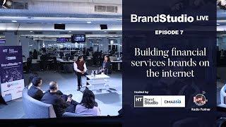 Download HT Brand Studio Live - Episode 7: Building financial services brands on the internet Video