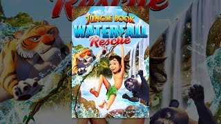 Download The Jungle Book - The Waterfall Rescue Video