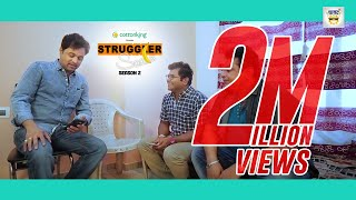 Download Cottonking Presents Struggler Saala Season 2 | Episode 6 Video