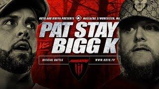 Download KOTD - Pat Stay vs Bigg K | #MASS3 Video