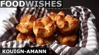 Download Kouign-Amann - World's Most Difficult and Best Pastry - Food Wishes Video