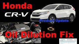 Download 2017 2018 Honda CRV 1.5 Oil Dilution Product Update Recall Video