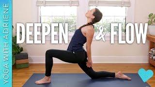 Download Deepen & Flow - Yoga With Adriene Video