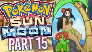 Download Pokemon Sun & Moon - Alola Akala Island! (Part 15) Video