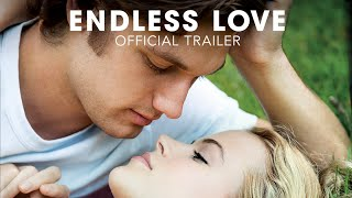 Download Endless Love - Trailer Video