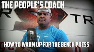 Download The People's Coach: How To Warm Up for The Bench Press Video