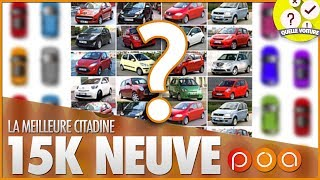Download 🚗 QUELLE CITADINE NEUVE POUR 15 000 EUROS ? Video