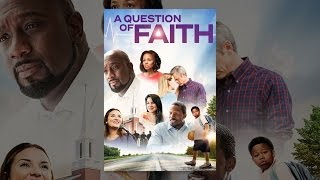 Download A Question of Faith Video