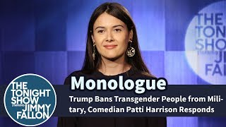 Download Trump Bans Transgender People from Military, Comedian Patti Harrison Responds - Monologue Video