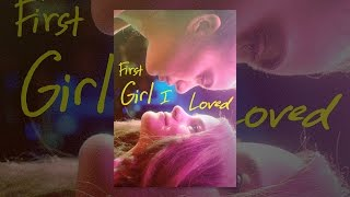 Download First Girl I Loved Video