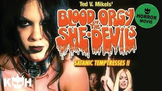 Download Blood Orgy of the She-Devils | Full Horror Movie Video