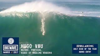 Download Hugo Vau at Nazaré 2 - 2017 Billabong Ride of the Year Entry - WSL Big Wave Awards Video