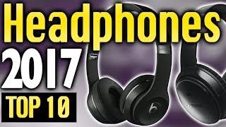 Download Best Headphones 2017🔥 TOP 10 🔥 Video