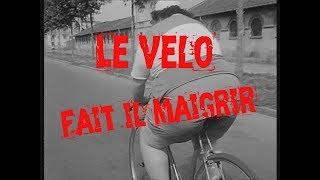Download LE VELO FAIT IL MAIGRIR ? Video