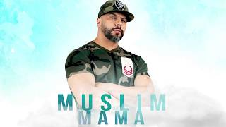 Download Muslim - Mama [Official Audio 2018] مسلم ـ ماما Video