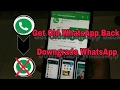 Download Get Old WhatsApp Version Back 2017. Video