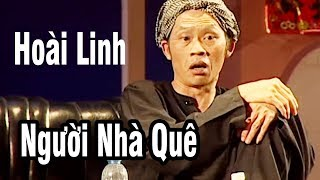 Download Hài Hoài Linh - Hài Kịch ″ Người Nhà Quê ″ - Hài Hoài Linh, Thái Hòa, Chí Tài 2018 Video