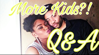 Download More Kids!?! Q&A with hubby! Video
