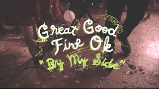 Download Great Good Fine Ok - By My Side (Welcome Campers) Video