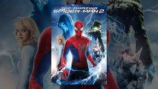 Download The Amazing Spider-Man 2 Video