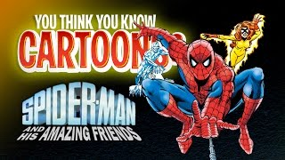 Download Spider-Man and His Amazing Friends - You Think You Know Cartoons? Video