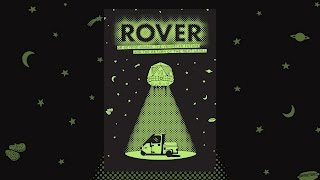 Download ROVER (or Beyond Human: The Venusian Future and the Return of the Next Level) Video