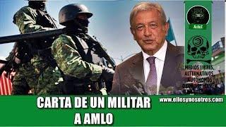 Download Carta de un militar a Andrés Manuel López Obrador Video