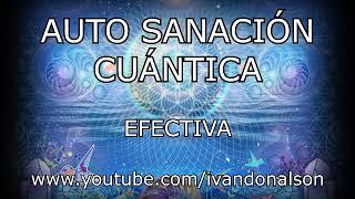 Download AUTO SANACIÓN CUÁNTICA EFECTIVA Video