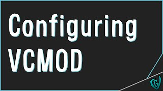 Download How to use and configure VCMOD Video