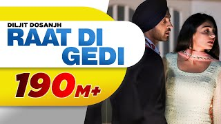 Download Diljit Dosanjh | Raat Di Gedi (Full Video) Neeru Bajwa | Jatinder Shah | Latest Punjabi Songs 2018 Video