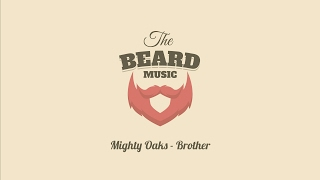 Download Mighty Oaks - Brother Video