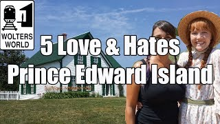 Download Visit PEI - 5 Love & Hates of Prince Edward Island, Canada Video