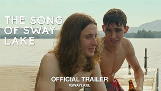 Download The Song Of Sway Lake (2018) | Official Trailer Video