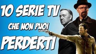 Download 10 SERIE TV IMPERDIBILI Video