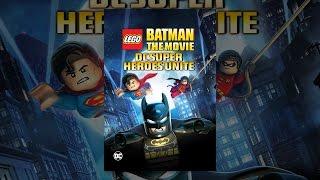 Download Lego Batman The Movie: DCSuperheroes Unite Video