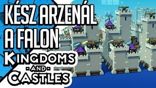 Download KÉSZ ARZENÁL A FALON | KINGDOMS AND CASTLES #36 (magyar/hun gameplay) Video