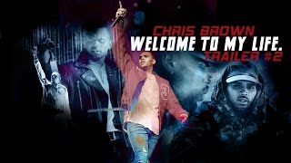Download Chris Brown - ″Welcome to my life″ #2 TRAILER (unofficial) Video