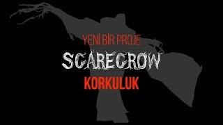 Download Yeni bir Proje: SCARECROW | Korkuluk Video