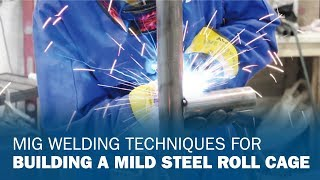 Download MIG Welding Techniques for Building a Mild Steel Roll Cage Video