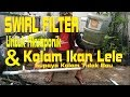 Download Swirl Filter Untuk Akuaponik / Kolam Lele Video