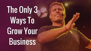 Download [FULL]Tony Robbins Business Mastery - The Only 3 Ways To Grow Your Business | Tony Robbins Seminar Video