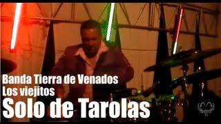Download Banda Tierra de Venados - Los viejitos ″Solo de tarolas″ Video