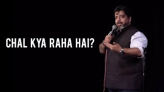 Download ″Chal Kya Raha Hai″ - Stand-Up Comedy by Jeeveshu Ahluwalia Video